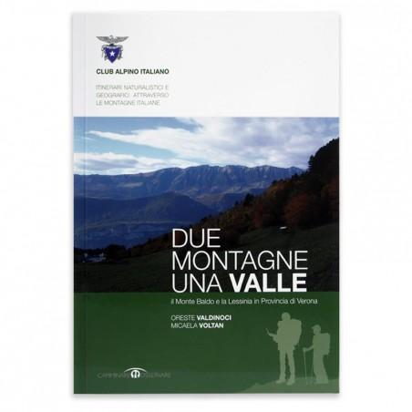 Due montagne una valle – Il Monte Baldo e la Lessinia in provincia di Verona