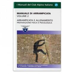 Manuale di arrampicata - Vol. 2 - Preparazione fisica e psicologica
