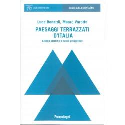 Paesaggi terrazzati d'Italia - Eredità storiche e nuove prospettive